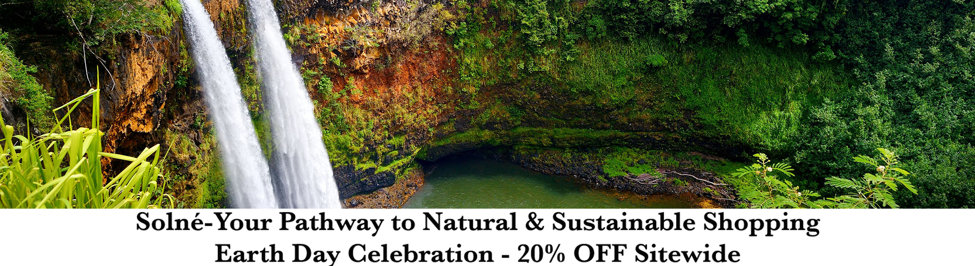 Natural & Sustainable Shopping-Earth Day Sale